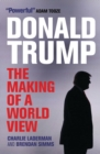 Donald Trump : The Making of a World View - Book
