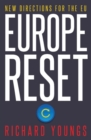 Europe Reset : New Directions for the EU - Book