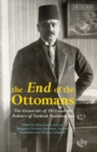 The End of the Ottomans : The Genocide of 1915 and the Politics of Turkish Nationalism - Book