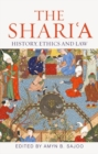 The Shari'a : History, Ethics and Law - Book