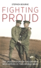 Fighting Proud : The Untold Story of the Gay Men Who Served in Two World Wars - Book