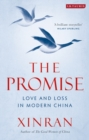 The Promise : Love and Loss in Modern China - Book