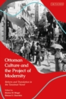 Ottoman Culture and the Project of Modernity : Reform and Translation in the Tanzimat Novel - Book