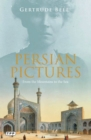 Persian Pictures : From the Mountains to the Sea - Book