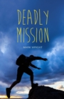 Deadly Mission - eBook
