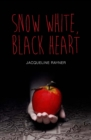 Snow White, Black Heart - eBook