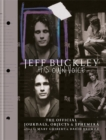 Jeff Buckley: His Own Voice : The Official Journals, Objects, and Ephemera - Book