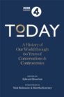 Today : A History of our World through 60 years of Conversations & Controversies - Book