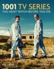 1001 TV Series : You Must Watch Before You Die - eBook