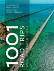 1001 Road Trips To Drive Before You Die - Book