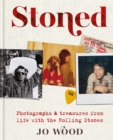 Stoned : Photographs and treasures from life with the Rolling Stones - Book