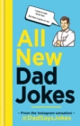 All New Dad Jokes : The perfect gift from the Instagram sensation @DadSaysJokes - Book