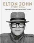 Elton John by Terry O'Neill : The definitive portrait, with unseen images - eBook