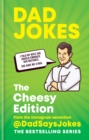 Dad Jokes: The Cheesy Edition : The perfect gift from the Instagram sensation @DadSaysJokes - Book