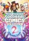 The Phoenix Colossal Comics Collection: Volume Two - Book
