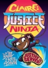 Claire Justice Ninja (Ninja of Justice) : The Phoenix Presents - Book