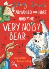 Armadillo and Hare and the Very Noisy Bear - Book