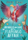 Armadillo and Hare and the Flamingo Affair - Book