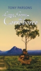 Long Gone the Corroboree - Book
