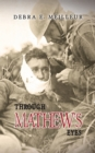 Through Mathew's Eyes - Book