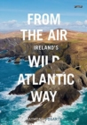 From the Air - Ireland's Wild Atlantic Way - Book