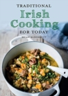 Traditional Irish Cooking for Today - Book