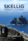 Skellig : Experience the Extraordinary - Book