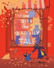 The One With The Waggly Tail : Favourite Rhymes from an Irish Childhood - Book