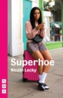 Superhoe (NHB Modern Plays) - eBook