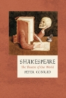 Shakespeare : The Theatre of Our World - Book