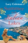 Summer on the Italian Lakes : #1 bestselling author returns with the feel-good romance of the year - eBook