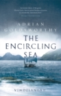 The Encircling Sea : An authentic and action-packed historical adventure set in Roman Britain - eBook
