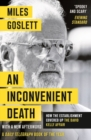 An Inconvenient Death : How the Establishment Covered Up the David Kelly Affair - Book