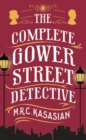 The Complete Gower Street Detective - eBook