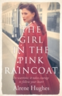 The Girl in the Pink Raincoat - Book