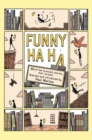 Funny Ha, Ha : 80 of the Funniest Stories Ever Written - eBook