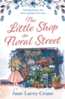 The Little Shop on Floral Street : an emotional story of love, loss and family - eBook