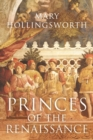 Princes of the Renaissance - Book