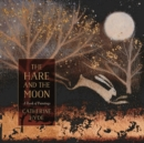The Hare and the Moon : A Calendar of Paintings - Book