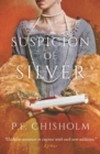 A Suspicion of Silver - Book