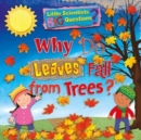 Why Do Leaves Fall From Trees? - Book