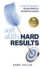 Soft Skills Hard Results : A Practical Guide to People Skills for Analytical Leaders - eBook