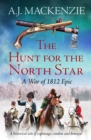 The Hunt for the North Star : A historical tale of espionage, combat and betrayal - eBook