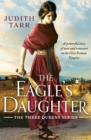 The Eagle's Daughter : A powerful story of war and romance in the Holy Roman Empire - eBook