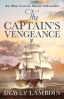 The Captain's Vengeance : An Alan Lewrie naval adventure - eBook