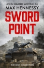 Swordpoint : The WWII Collection - eBook