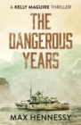 The Dangerous Years - Book