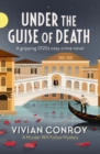 Under the Guise of Death : A gripping 1920s cosy crime novel - eBook