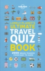 Lonely Planet's Ultimate Travel Quiz Book - Book
