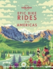 Epic Bike Rides of the Americas - Book